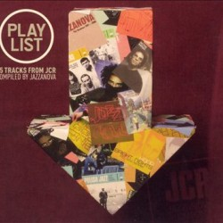 PLAY LIST 15 TRACKS FROM JCR COMPILED BY JAZZANOVA