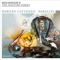 RENAISSANCE THE MASTERS SERIES PART 16 HERNAN CATTANEO - PARALLEL