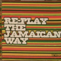 RE: PLAY THE JAMAICAN WAY