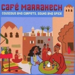 CAFE MARRAKESH COUSCOUS AND CARPETS SOUKS AND SPICE
