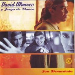 DAVID ALVAREZ AND GAMES FROM MANOS SON DEMASIADO