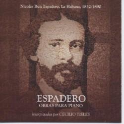 ESPADERO OBRAS PARA PIANO interpretadas por CECILIO TIELES
