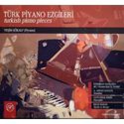 TURK PIANO EZGILERI TURKISH PIANO PIECES YESIM GOKALP