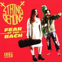 STRING DEMONS 2016 FEAR OF THE BACH