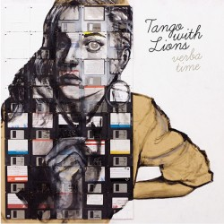 TANGO WITH LIONS VERBA TIME