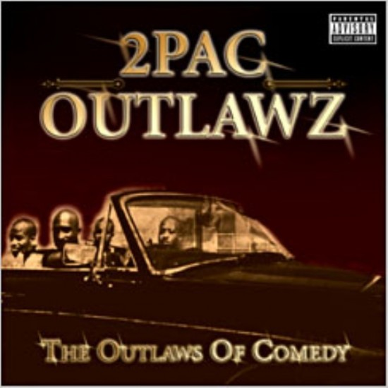 2 pac outlawz the outlaws of comedy