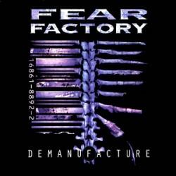 fear factory demanufacture