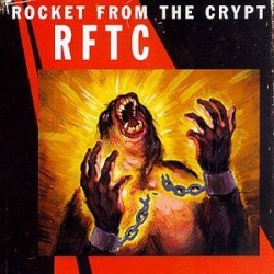 rocket from the crypt RFTC