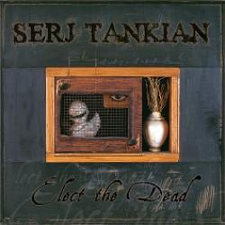 tankian serj elect the dead album