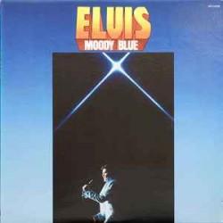 PRESLEY ELVIS MOODY BLUE LP